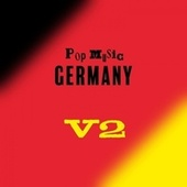 Pop Music: Germany V2 von Various Artists