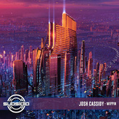 Wippin de Josh Cassidy