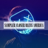 SAMPLER CLOSER BLESS AMERICA di Badiali