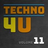 Techno 4 U, Vol. 11 by Various Artists