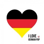 I Love German Pop: V2 von Various Artists
