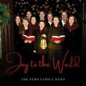Joy to the World de The Fehr Family Band