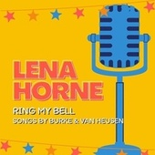 Ring My Bell (Songs by Burke & Van Heusen) de Lena Horne