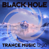 Black Hole Trance Music 12-20 von Various Artists