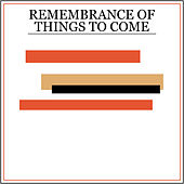 Remembrance of Things to Come by Princeton