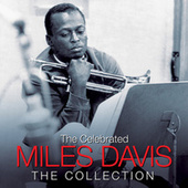 THE CELEBRATED MILES DAVIS (Digitally Remastered) by Miles Davis