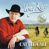 Cattle Call de Tony Kerr