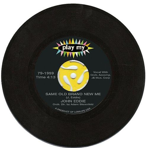 Same Old Brand New Me - Single by John Eddie