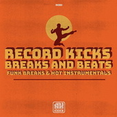 Record Kicks Breaks and Beats by Various Artists