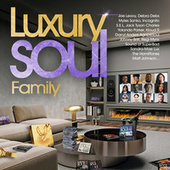Luxury Soul Family 2021 by VARIOUS