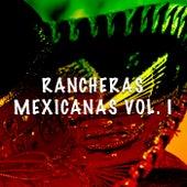 Rancheras Mexicanas vol. I by Various Artists
