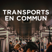 Transports en commun by Various Artists