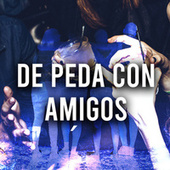 De peda con amigos by Various Artists