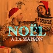 Noël à la maison de Various Artists