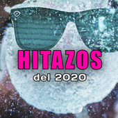 Hitazos del 2020 by Various Artists