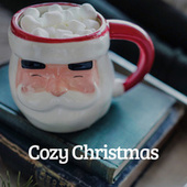 Cozy Christmas by Various Artists