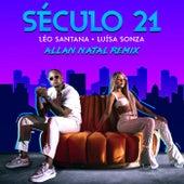 Século 21 (Allan Natal Remix) von Léo Santana