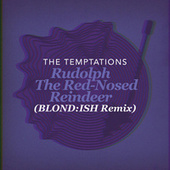 Rudolph The Red-Nosed Reindeer (BLOND:ISH Remix) de The Temptations