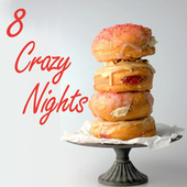 8 Crazy Nights de Various Artists
