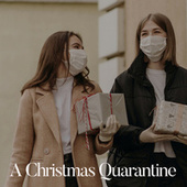 A Christmas Quarantine by Various Artists