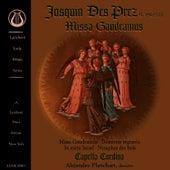 Josquin Des Prez: Missa Gaudeamus de Capella Cordina