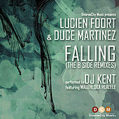 Falling (B Side Remixes) by DJ Kent