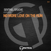 No More Love On The Run (Extended Mix) fra Sentinel Groove