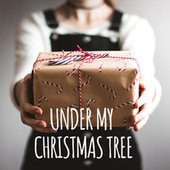 Under My Christmas Tree by Various Artists