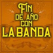 Fin De Año Con La Banda by Various Artists