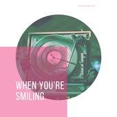 When You're Smiling de Various Artists