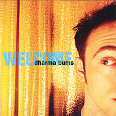 Welcome by Dharma Bums