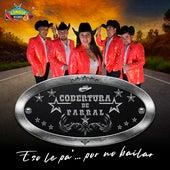 Eso Le Pa'...por No Bailar by Cobertura Nacional