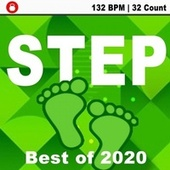 Step Now Best of 2020 - 132 Bpm (Aerobic Mix, Interchangable with Cardio, Bootcamp, Aqua, Body Workout) von Various Artists