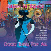 Good Times for All by Judith N Benoit