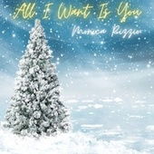 All I Want Is You de Monica Rizzio