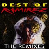 Best Of Ramirez - The Remixes by Various Artists