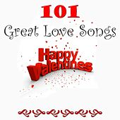 101 Great Lovesongs Happy Valentines by Various Artists