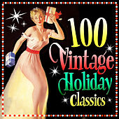 100 Vintage Holiday Classics de Various Artists