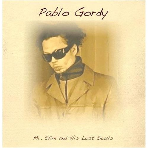 Mr. Slim and His Lost Souls by Pablo Gordy