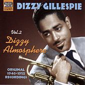 Gillespie, Dizzy: Dizzy Atmosphere (1946-1952) de Various Artists
