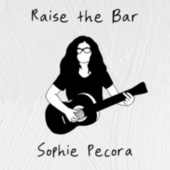 Raise the Bar by Sophie Pecora