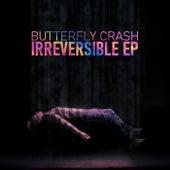 Irreversible EP de Butterfly Crash