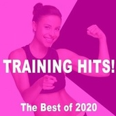 Training Hits Best of 2020! (The Best Gym Music Workout, Hiit, High Intensity Pump up Motivation & Hype Fitness Music) de Gym Instructor