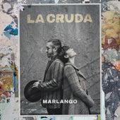 La Cruda by Marlango