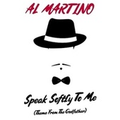 Speak Softly to Me (Theme From Godfather) (Live) by Al Martino