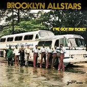 I've Got My Ticket de The Brooklyn All-Stars