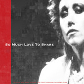 So Much Love to Share (Single) by Lesley Rae Dowling