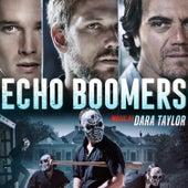 Echo Boomers (Original Motion Picture Soundtrack) von Dara Taylor