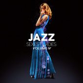 Jazz Sexiest Ladies, Vol. 4 de Various Artists
