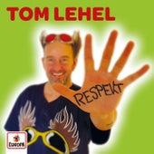 Respekt von Tom Lehel